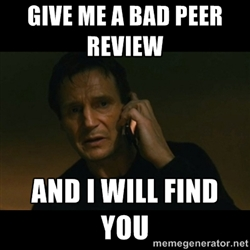 Liam Neeson with a phone and the caption, Give me a bad peer review and I will find you
